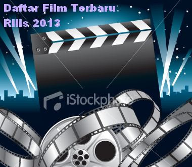 Film Terbaru 2013