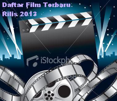 Film Terbaru 2013