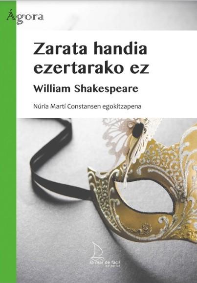 2019 Zarata handia ezertarako ez, William Shakespeare (egokitzapena)