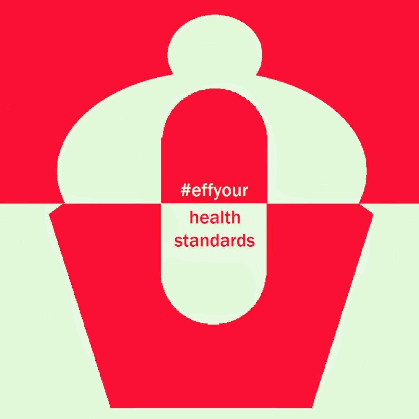 #effyourhealthstandards