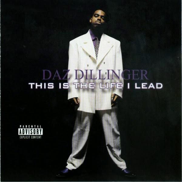 Daz Dillinger - This Is the Life I Lead Cover