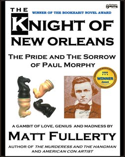 My novel about love, betrayal and chess in New Orleans