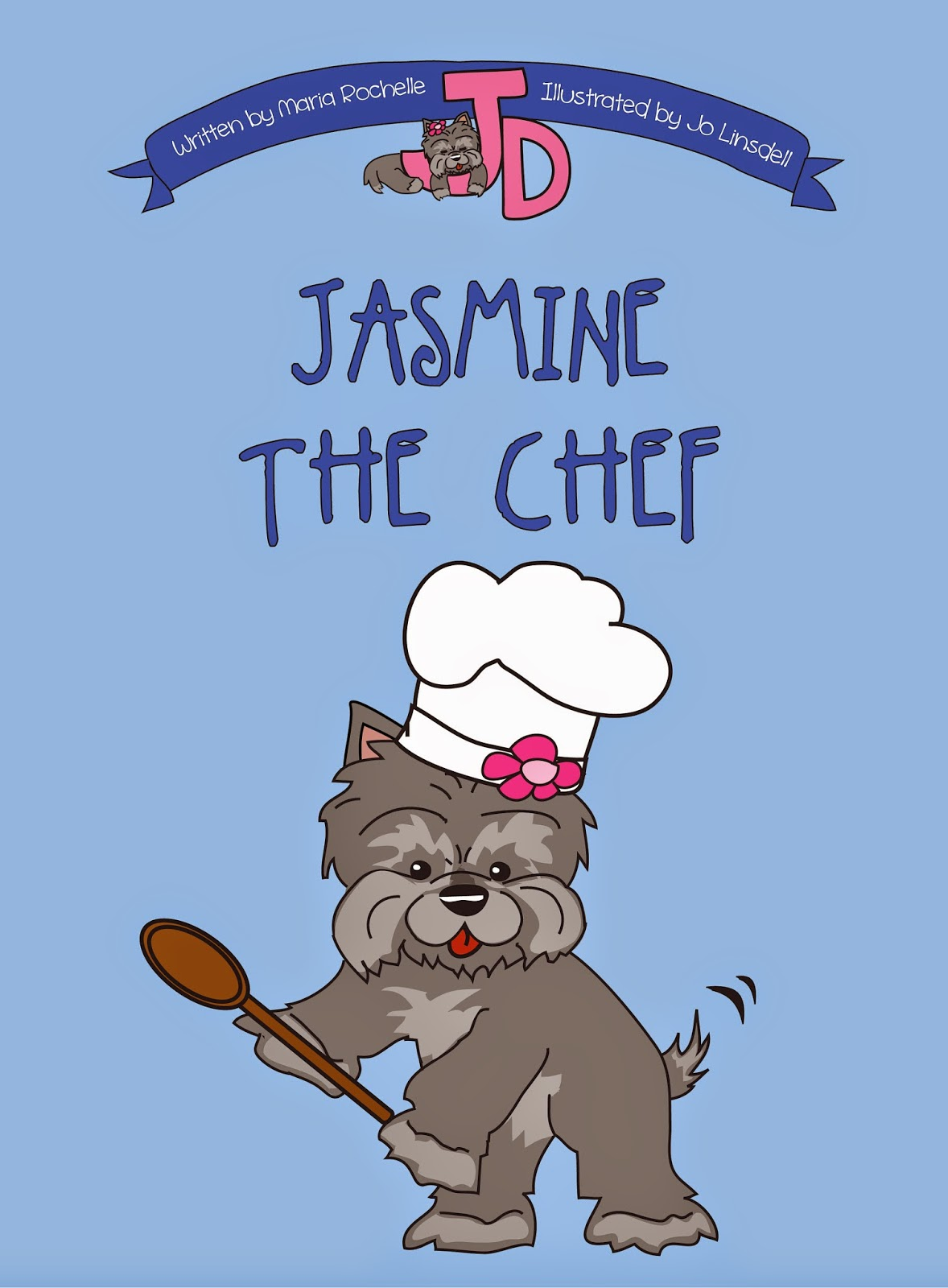Jasmine the Chef, written by Maria Rochelle, illustrated by Jo Linsdell