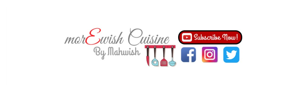 morEwish Cuisine by Mahwish