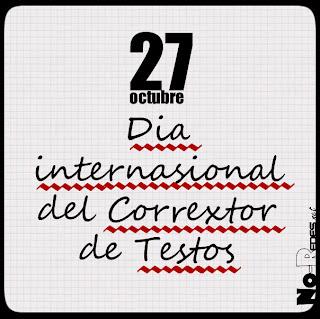 27 de octubre, Día Internacional del Corrector de Texto