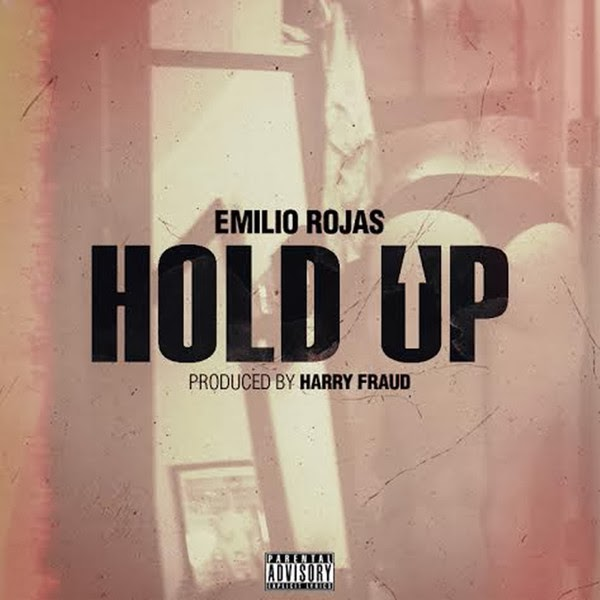 Emilio Rojas - Hold Up