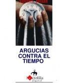 ARGUCIAS CONTRA EL TIEMPO, POEMAS DE AQUILES JULIÁN