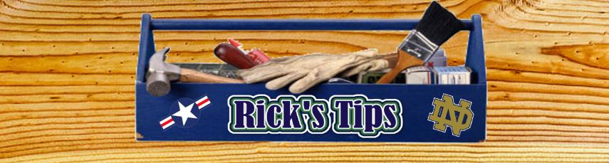 Rick's Tips