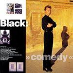 COMEDY, Black