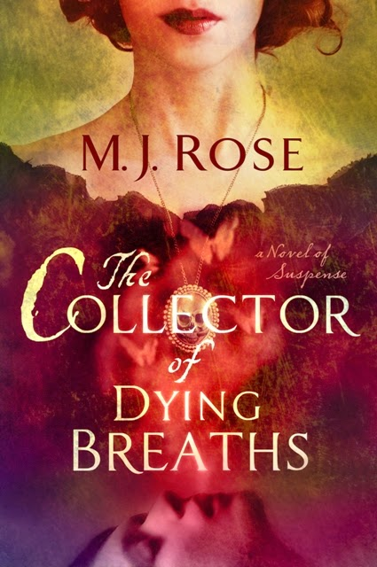 The Collector of Dying Breaths, M.J. Rose