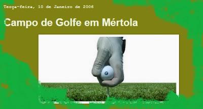 http://mertola-concelho.blogspot.pt/2006/01/campo-de-golfe-em-mrtola.html
