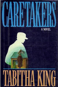 Portada de Caretakers, de Tabitha King