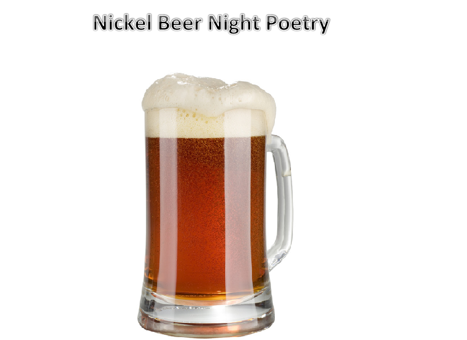Nickel Beer Night Poetry