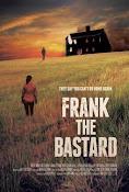 Frank the Bastard (2013)