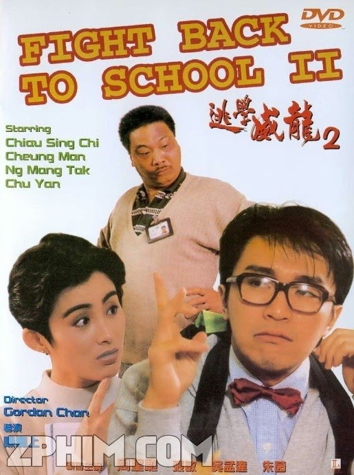 Trường Học Uy Long 2 - Fight Back To School 2 (1992) Poster