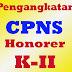 Seleksi CPNS untuk Para Honorer