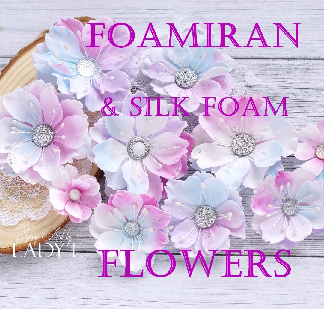 Foamiran & Silk Foam