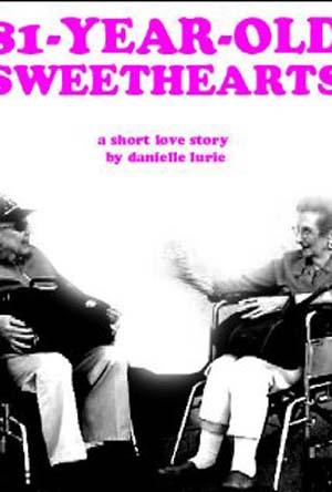 81-Year-Old Sweethearts (2010)