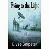 ttp://www.amazon.com/Flying-Fire-Book-2-ebook/dp/B00MDKZAG4/ref=sr_1_1?ie=UTF8&qid=1407161782&sr=8-1&keywords=flying+to+the+fire+by+elyse+salpeter