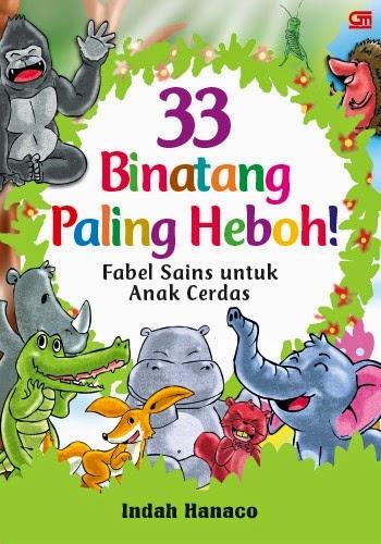 Buku 33 Binatang Paling Heboh!