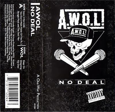 A.W.O.L. – No Deal (Cassette) (1992) (320 kbps)