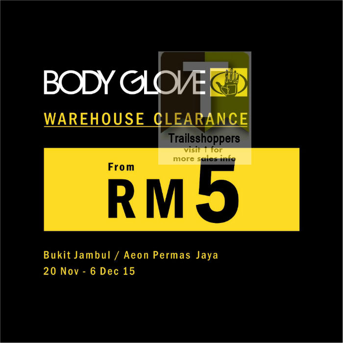 Body Glove Warehouse Clearance at Bukit Jambul AEON Permas Jaya