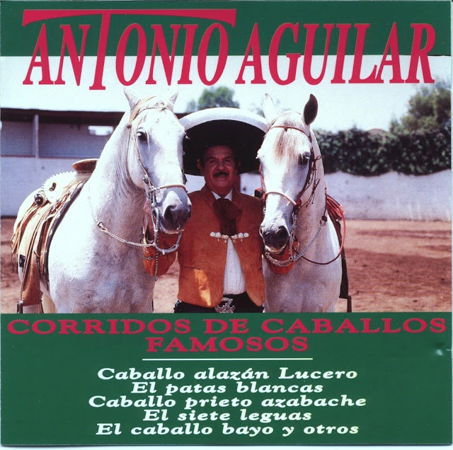 Antonio Aguilar  Corridos De Caballos Famosos CD Album 1991