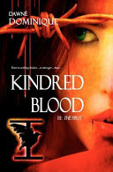 Review: Kindred Blood by: Dawne Dominique