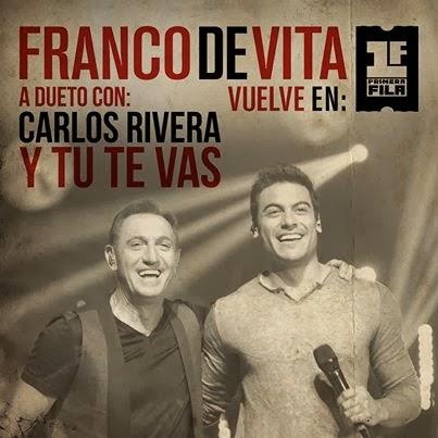 Franco De Vita - Y Tú Te Vas (ft. Carlos Rivera)