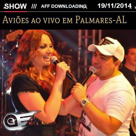 Aviões do Forró – União dos Palmares – AL – 19.11.2014