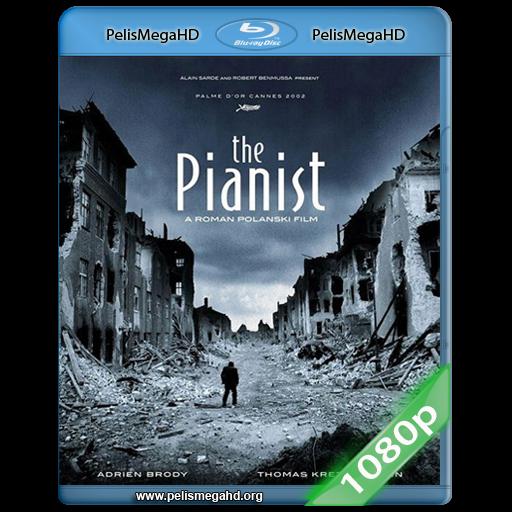 EL PIANISTA (2002) FULL 1080P HD MKV ESPAÑOL LATINO