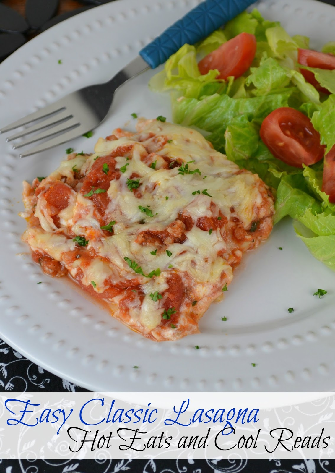 Classic comfort food with an easy to make homemade sauce! This recipe is sure to please the whole family! Easy Classic Lasagna from Hot Eats and Cool Reads