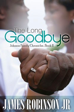 The Long Goodbye -- Johnson Family Chronicles Book II
