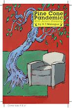 Pine Cone Pandemic