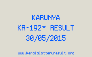 Karunya KR 192 Lottery Result 30-05-2015