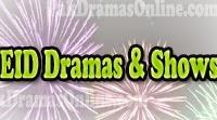 Eid Special Dramas And Shows