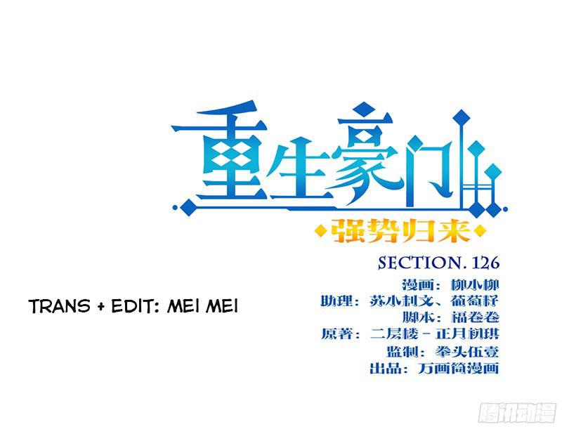 Trọng Sinh Chi Hào Môn Cường Thế Quy Lai - Chap 126