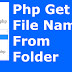 Php How To Get List Of All Filenames From A Folder