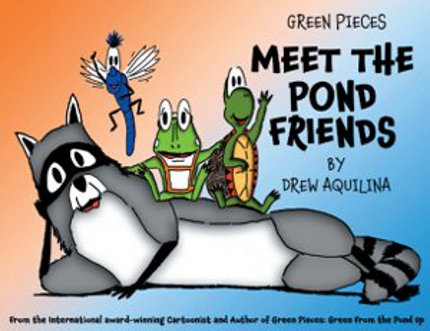 Also From Drew Aquilna - Meet the Pond Friends