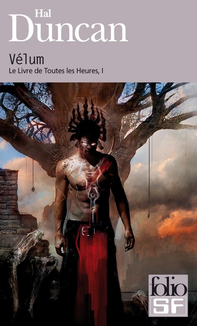 Vélum (Le livre de toutes les heures 1) - Hal Duncan
