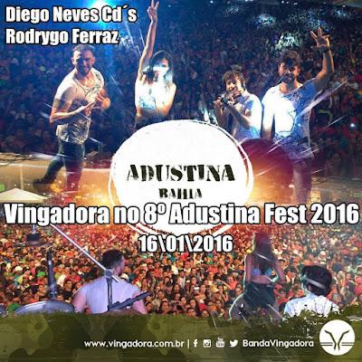 http://www.suamusica.com.br/Diegoneves/vingadora-no-8-adustina-fest-2016