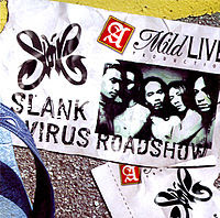 SLANK Virus Roadshow Disc 1 2002.jpg