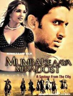 Mumbai Se Aaya Mera Dost (2003) - Hindi Movie