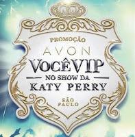 Participar da promoção Avon show Katty Perry 2015