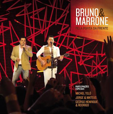 Bruno e Marrone - Pela Porta da Frente (Ao Vivo)