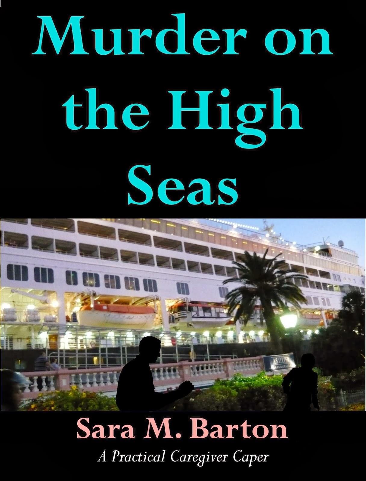 Murder on the High Seas by Sara M. Barton