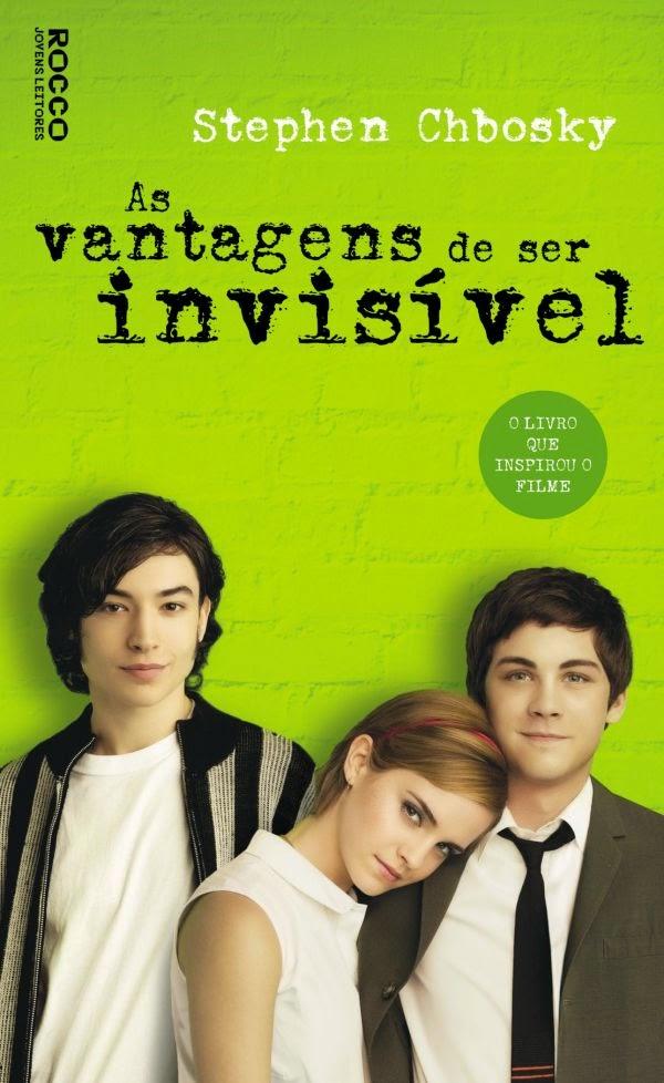 Capa - As vantagens de ser invisível - www.silencioqueeutolendo.com.br