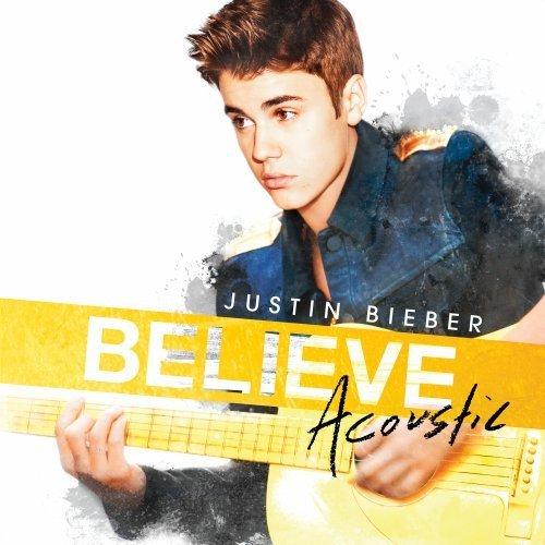 Justin Bieber - Believe Acoustic