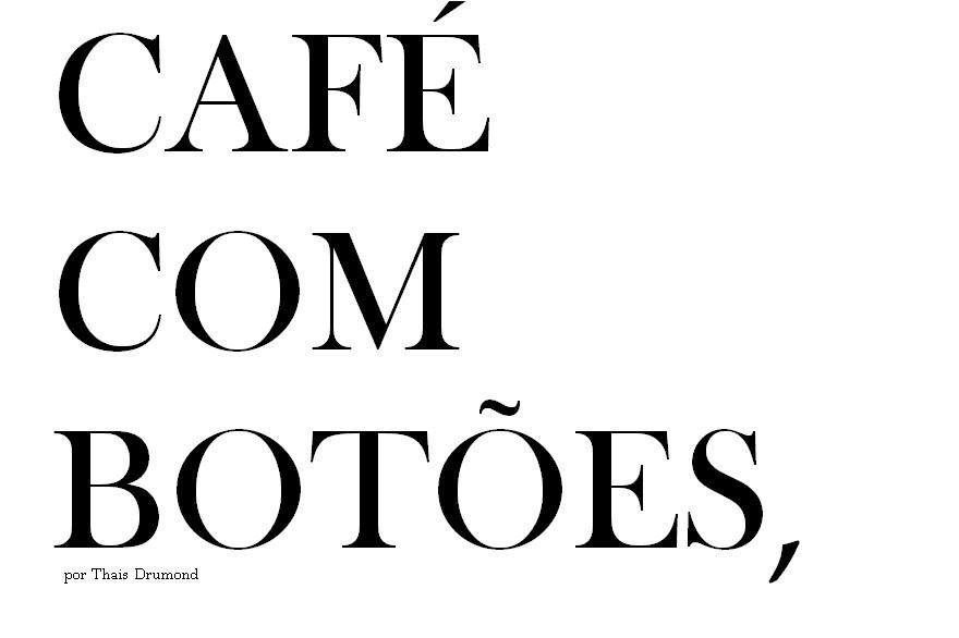 Café com Botões