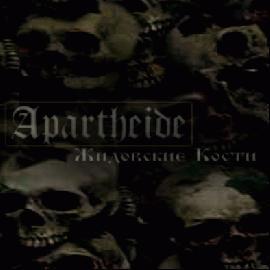 Apartheide - Жидовские Кости [Demo] (2001)